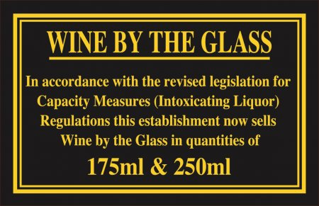 Wine by the Glass 175 - 250ml Sign (110 x 170mm)