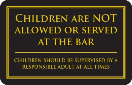 Children not allowed or served at the bar sign