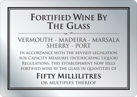 Fortified Wine by the Glass 50ml Sign