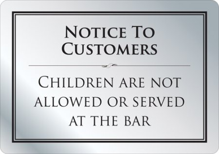 No Children at the Bar Sign