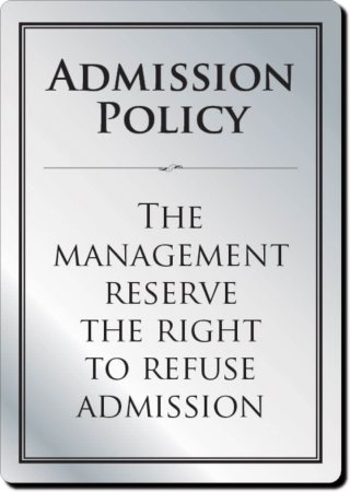 Admission Policy Sign