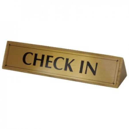 Solid Wood Check In Signs