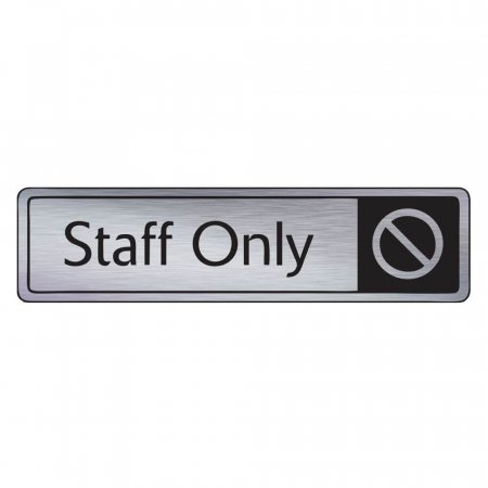 Brushed Silver Staff Only Sign