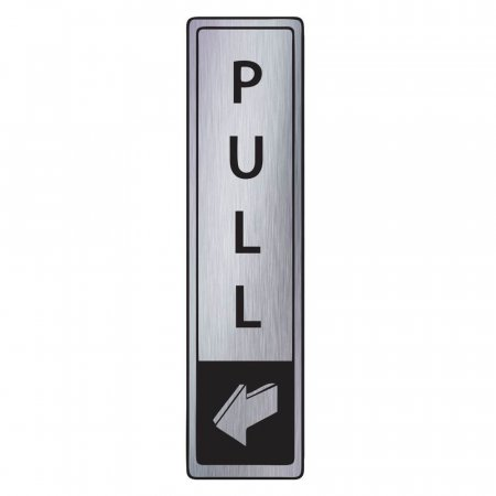 Brushed Silver Pull Sign