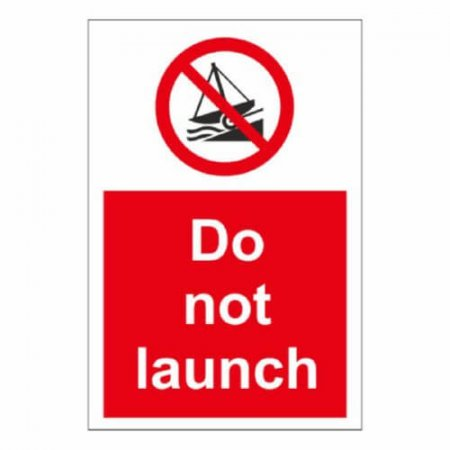 Do Not Launch Sign