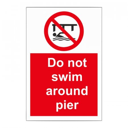 Do Not Swim Around Pier Sign