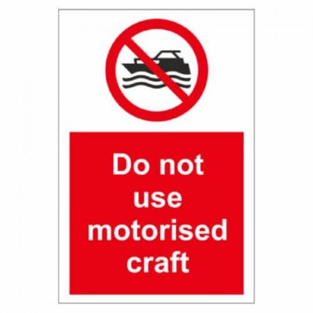 Do Not Use Motorised Crafts Sign