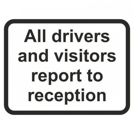 Visitor Report to Reception Signs