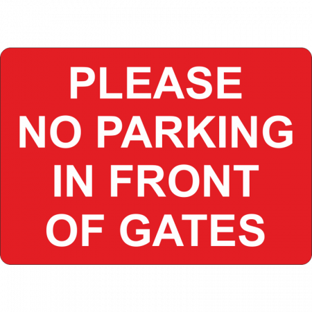 No Parking In Front Of Gates Sign