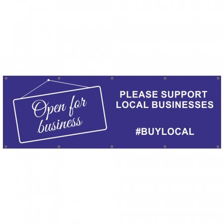 Open for business PVC banner #buy local