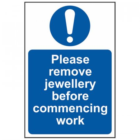 Please Remove Jewellery Before Commencing Work Sign