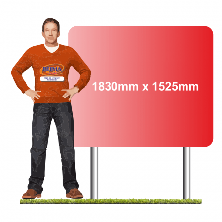 Post mounted sign 1830mm x 1525mm