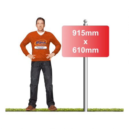 Post Mounted Sign 915mm x 610mm