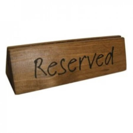 Dark Oak Reserved Table Sign