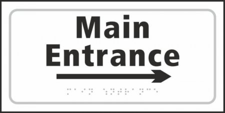 Main Entrance (with right arrow) Braille Sign