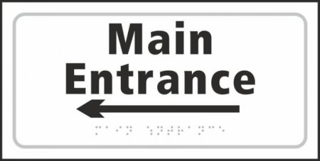 Main Entrance (with left arrow) Braille Sign