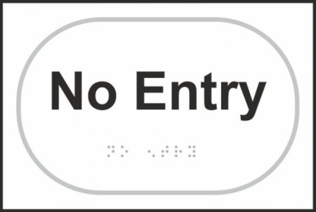 No Entry Braille Sign