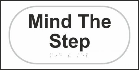 Mind The Step Braille Sign