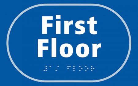 First Floor Braille Sign