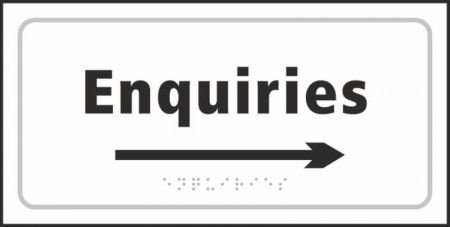 Enquiries (with right arrow) Braille Sign