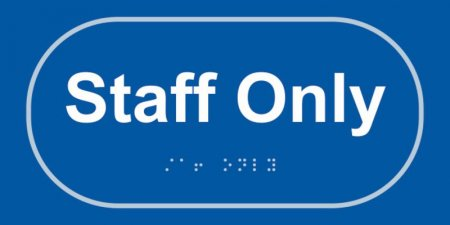 Staff Only Taktyle Braille Plastic Sign, Self-Adhesive, Blue