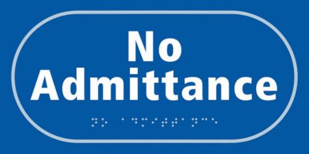 No Admittance Taktyle Braille Plastic Sign, Self-Adhesive, Blue