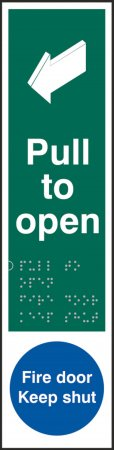 Pull to Open Braille Sign