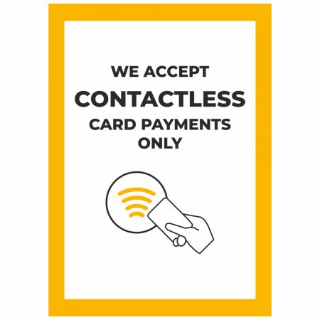 We Accept Contactless Payments Only Sign - Downloadable Sign