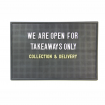 We are open for takeaway - collection and delivery peg letter board