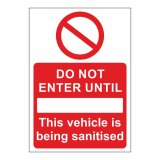This Vehicle is being Sanitised Drywipe Sign