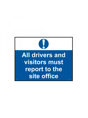 All drivers and visitors must report to site office sign