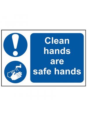 Clean Hands are Safe Hands Sign