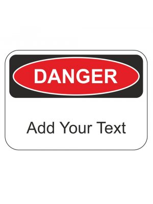 Danger Your Message - Aluminium Post Mounted Sign