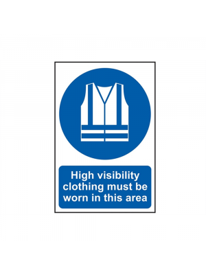 High Visibility Clothing Must Be Worn In This Area Signs