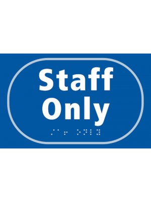 Staff Only Braille Sign