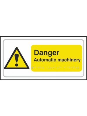 Danger Automatic Machinery Braille Sign