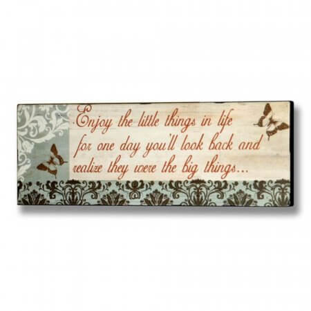 Shabby Chic Enjoy The Little Things In Life Novelty Fun Wall Plaque / Sign
