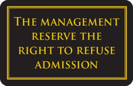 Management reserve the right sign