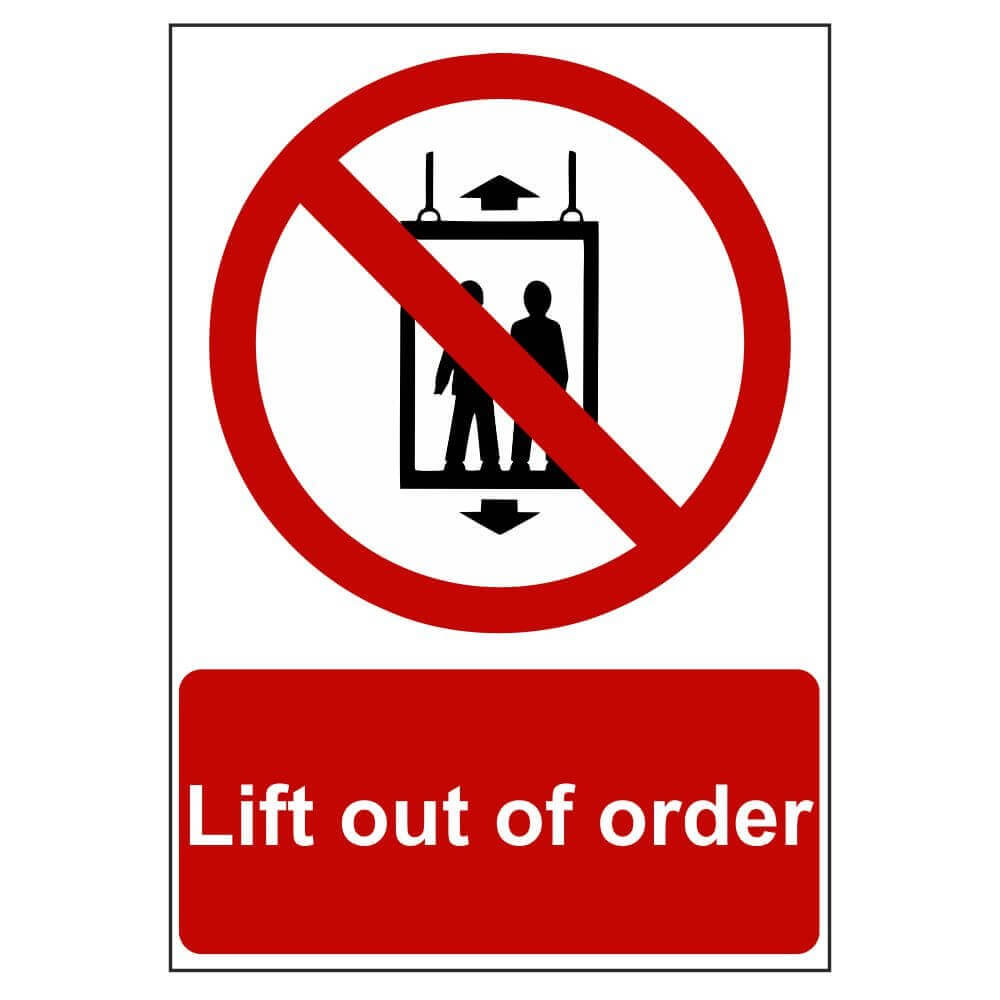 Lift Out Of Order Warning Sign Signs