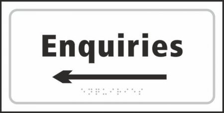 Enquiries (with left arrow) Braille Sign