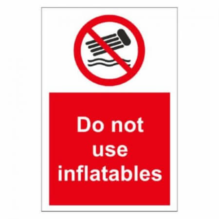 Do Not Use Inflatables Sign