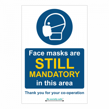 Face Masks are Still Mandatory in this Area Self- Adheshive Sign