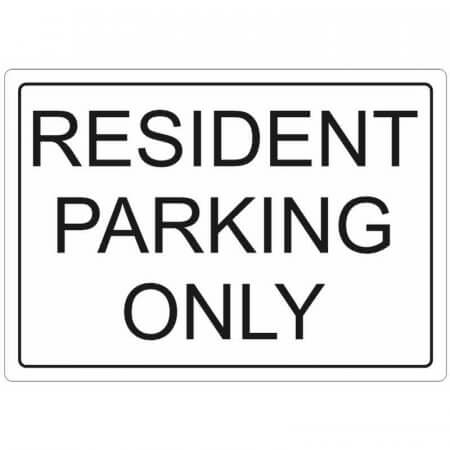 Resident Parking Only Sign - 3mm Foamex Sign