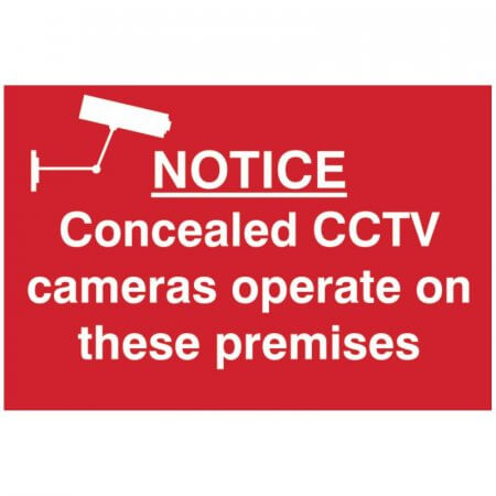 Concealed CCTV Cameras operate on these premises notice sign