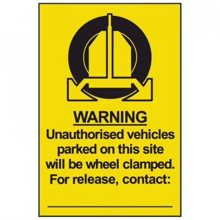 Unauthorised Parking Results in Clamping Warning Sign