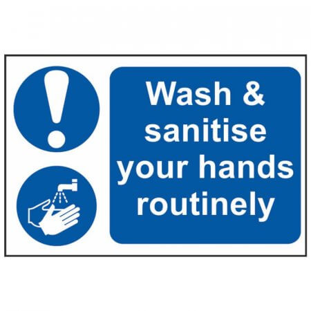 Wash & Sanitise Your Hands Routinely Sign