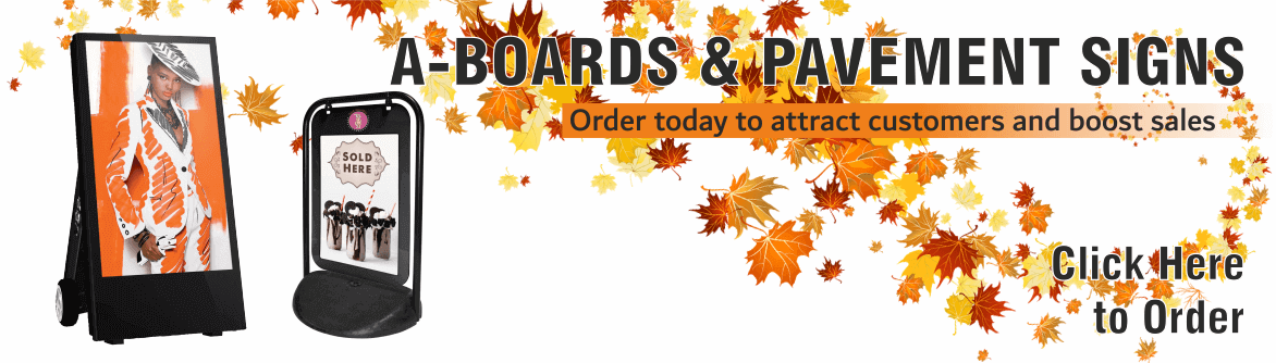 a-boards, pavement signs, a-frames, displays, outside displays, digital displays, poster holders, chalkboard, forecourt signs